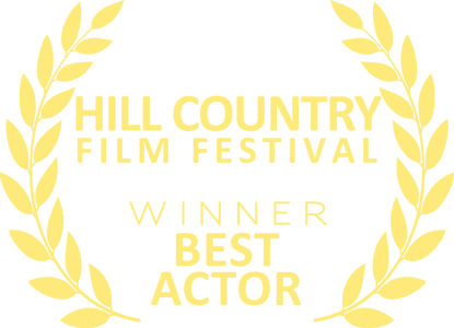 Hill Country Film Festival - Best Actor