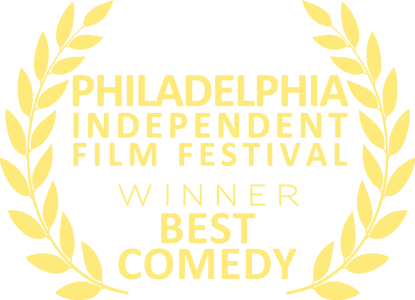 Philadelphia Independent Film Festival - Best Comedy
